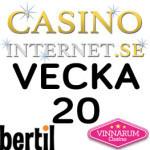 vecka 20 2016 casino internet vinnarum bertil